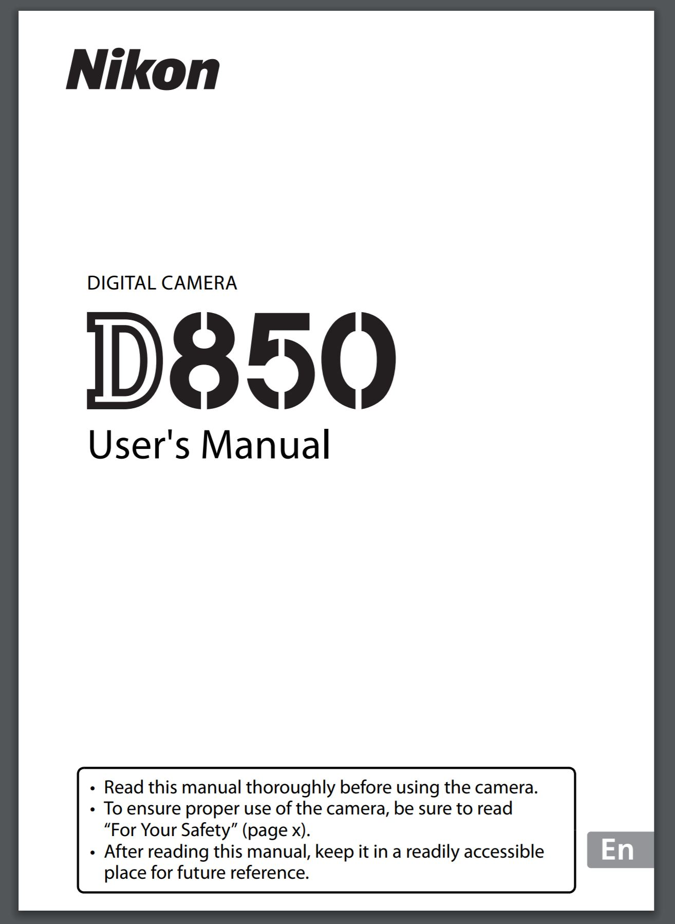 Nikon D850 User S Manual Now Released Available For
